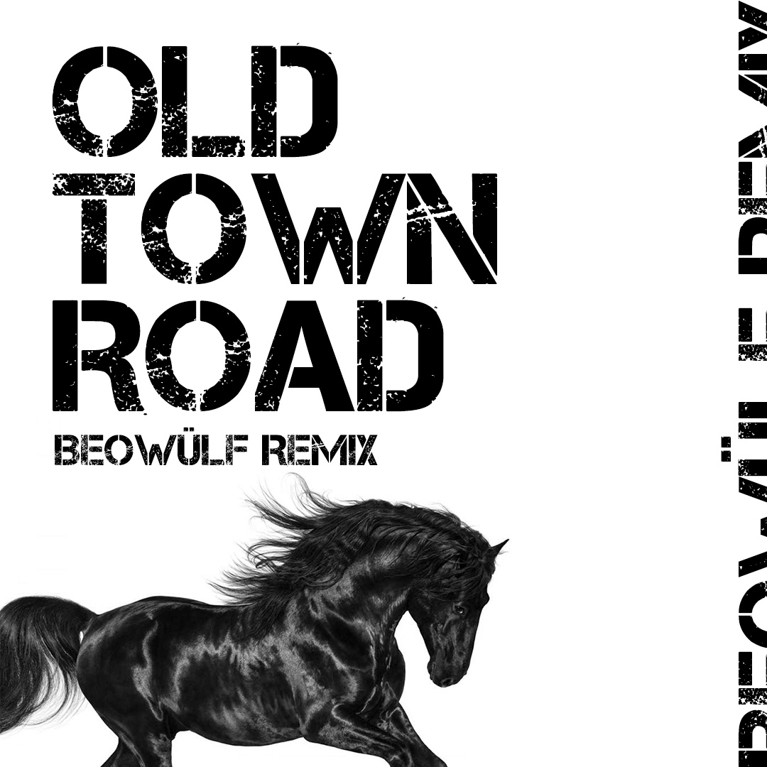 Lil Nas X & Billy Ray Cyrus - Old Town Road (Beowülf Remix)