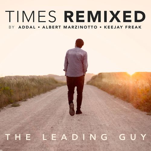 The Leading Guy - Times (Addal Remix)