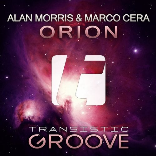 Alan Morris & Marco Cera - Orion (Extended Mix)