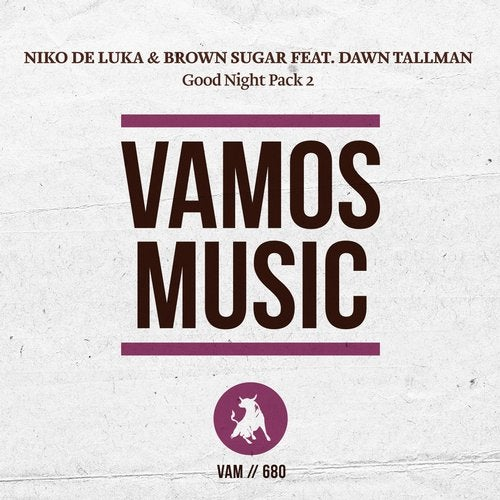 Dawn Tallman, Brown Sugar, Niko De Luka - Good Night (Andrey Exx Remix)
