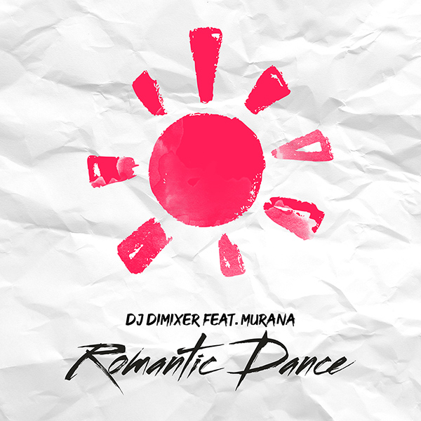 DJ DimixeR feat. Murana - Romantic Dance