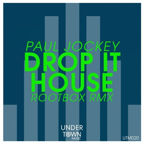 Paul Jockey - Drop It House (Rootbox Remix)
