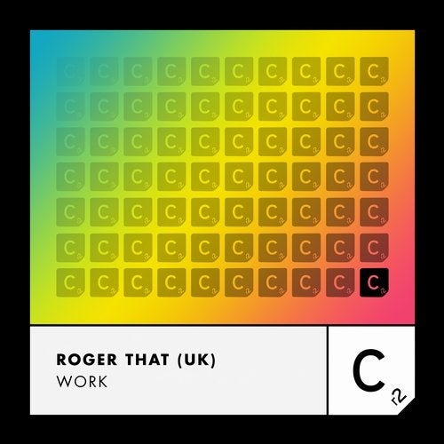 Roger That (UK) - Work (Extended Mix)