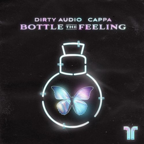 Dirty Audio, Cappa - Bottle The Feeling (Original Mix)