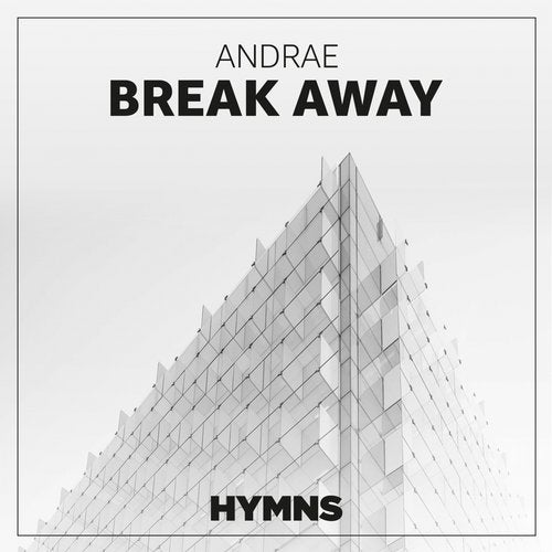 Andrae - Break Away (Original Mix)