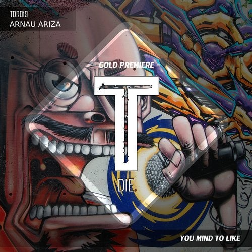 Arnau Ariza - You Mind To Like (Original Mix)