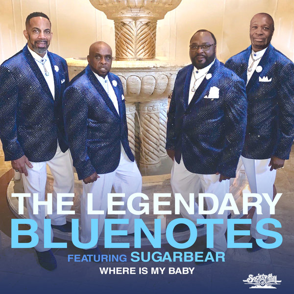 The Legendary Bluenotes, Sugarbear - Where Is My Baby