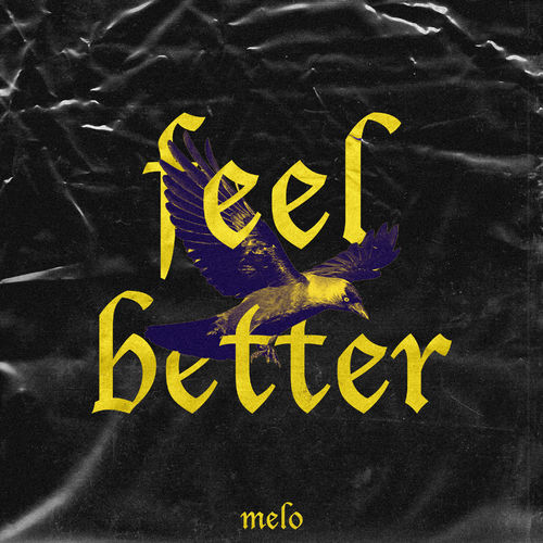 Melo - Feel Better (Extended Mix)
