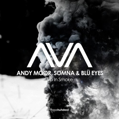 Andy Moor, Somna & Blü Eyes - Up In Smoke (Extended Mix)