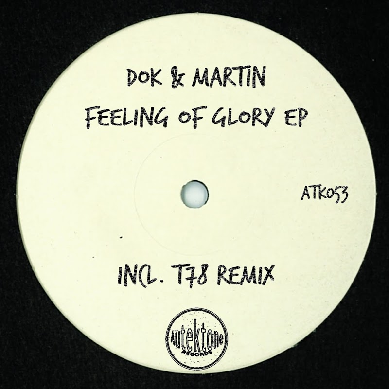 Dok & Martin – Feeling of Glory (T78 Remix)