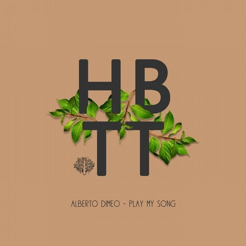 Alberto Dimeo - Play My Song (Original Mix)