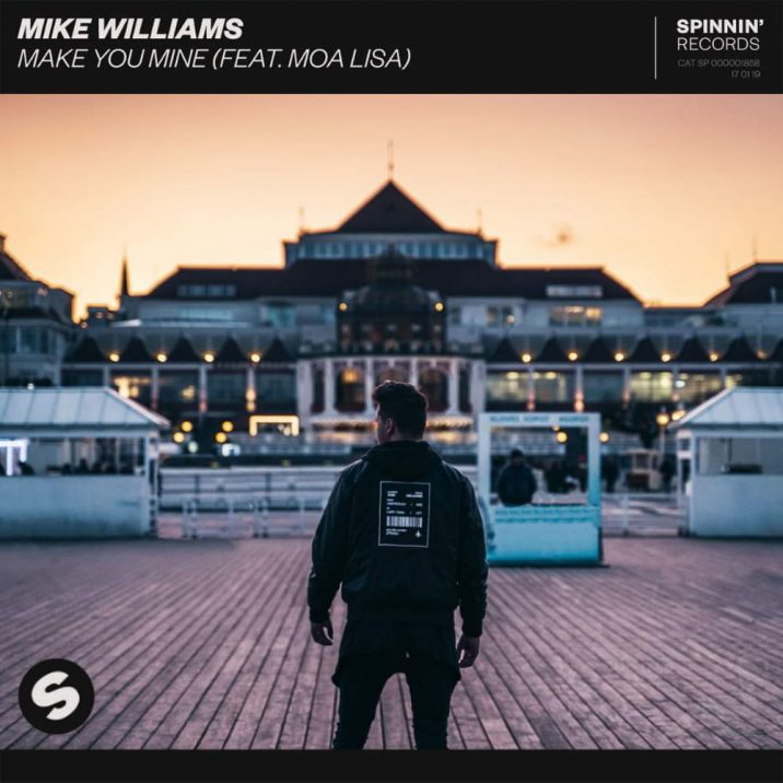Mike Williams & Moa Lisa - Make You Mine (Extended Mix)