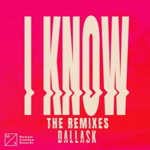 DallasK - I Know (Extended Club Mix)