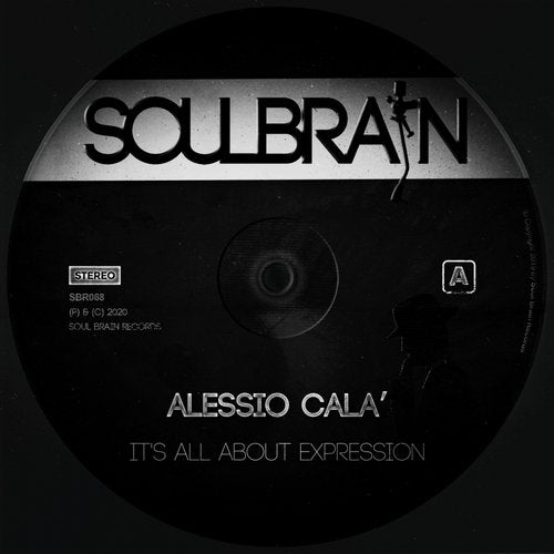 Alessio Cala' - It's All About Expression (Original Mix)