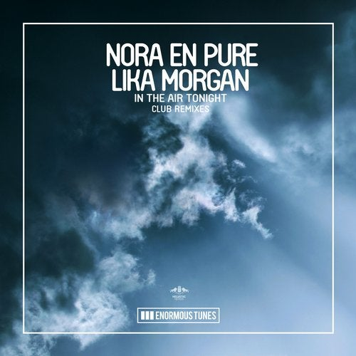 Nora En Pure & Lika Morgan - In The Air Tonight (Passenger 10 Extended Remix)