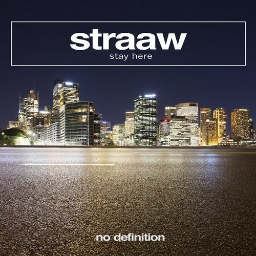 STRAAW - Stay Here (Extended Mix)
