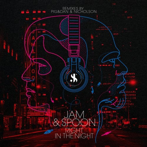 Jam & Spoon Feat. Plavka - Right In The Night (Nicholson Extended Remix)