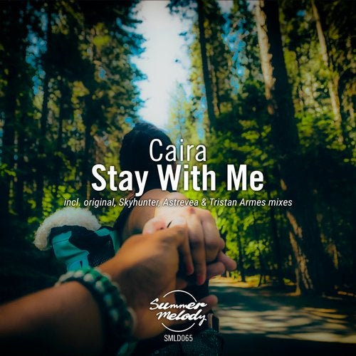 Caira - Stay with Me (Astrevea Remix)