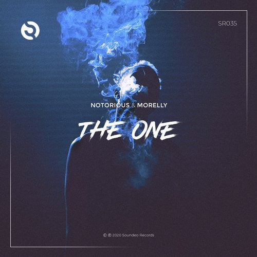 Notorious & Morelly - The One (Original Mix)