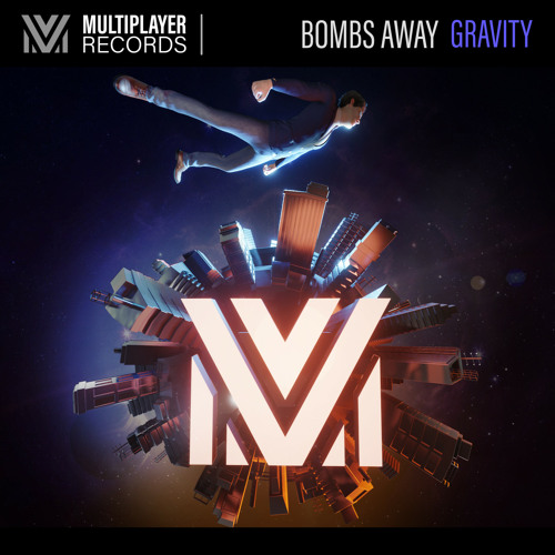 Bombs Away - Gravity