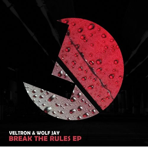 Veltron , Wolf Jay - Break The Rules (Original Mix)