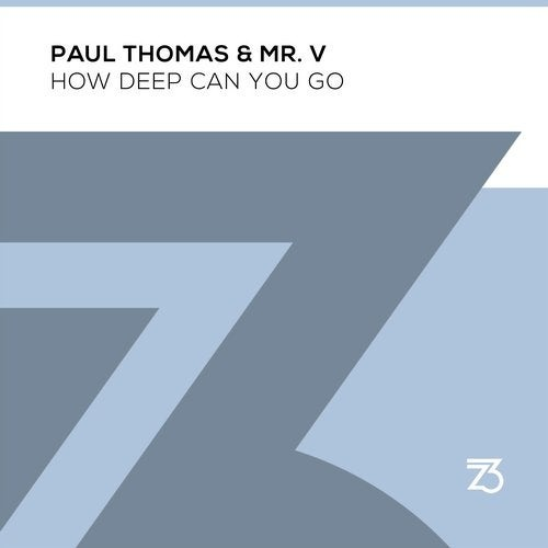 Mr. V, Paul Thomas - How Deep Can You Go (Extended Instrumental Mix)