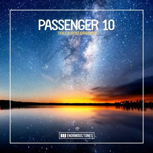Passenger 10 - Tales and Dreams (Extended Mix)