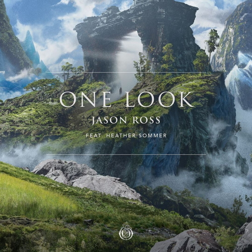 Jason Ross & Heather Sommer - One Look (Original Mix)