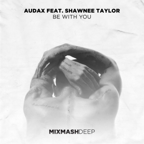 Audax & Shawnee Taylor - Be With You (Extended Mix)