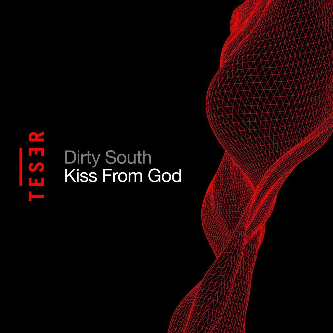 Dirty South - Kiss From God (Extended Mix)