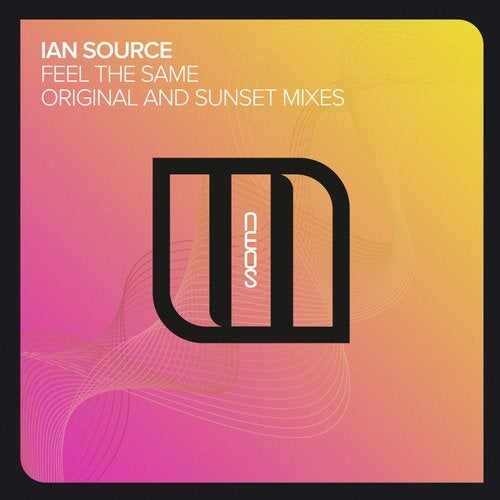 Ian Source - Feel The Same (Extended Mix)