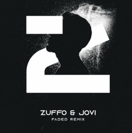 ZHU - Faded (Zuffo & Jovi Remix)