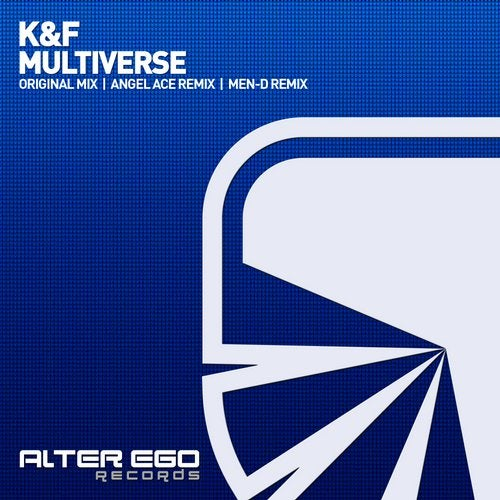 K&F - Multiverse (Original Mix)