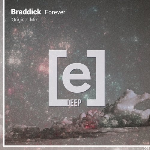 Braddick - Forever (Original Mix)