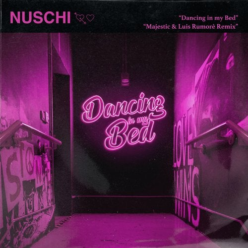 Nuschi - Dancing in My Bed (Majestic & Luis Rumorè Extended Mix)