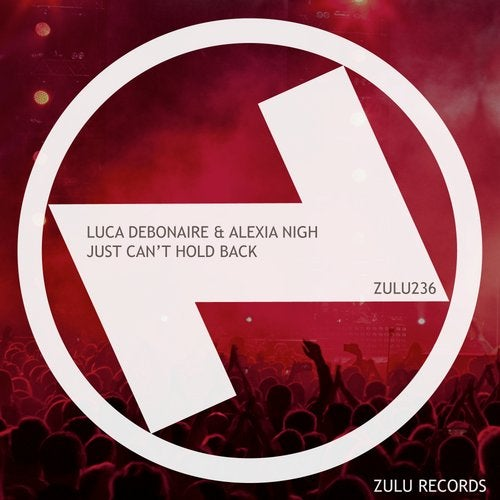Luca Debonaire & Alexia Nigh - Just Can't Hold Back (Club Mix)