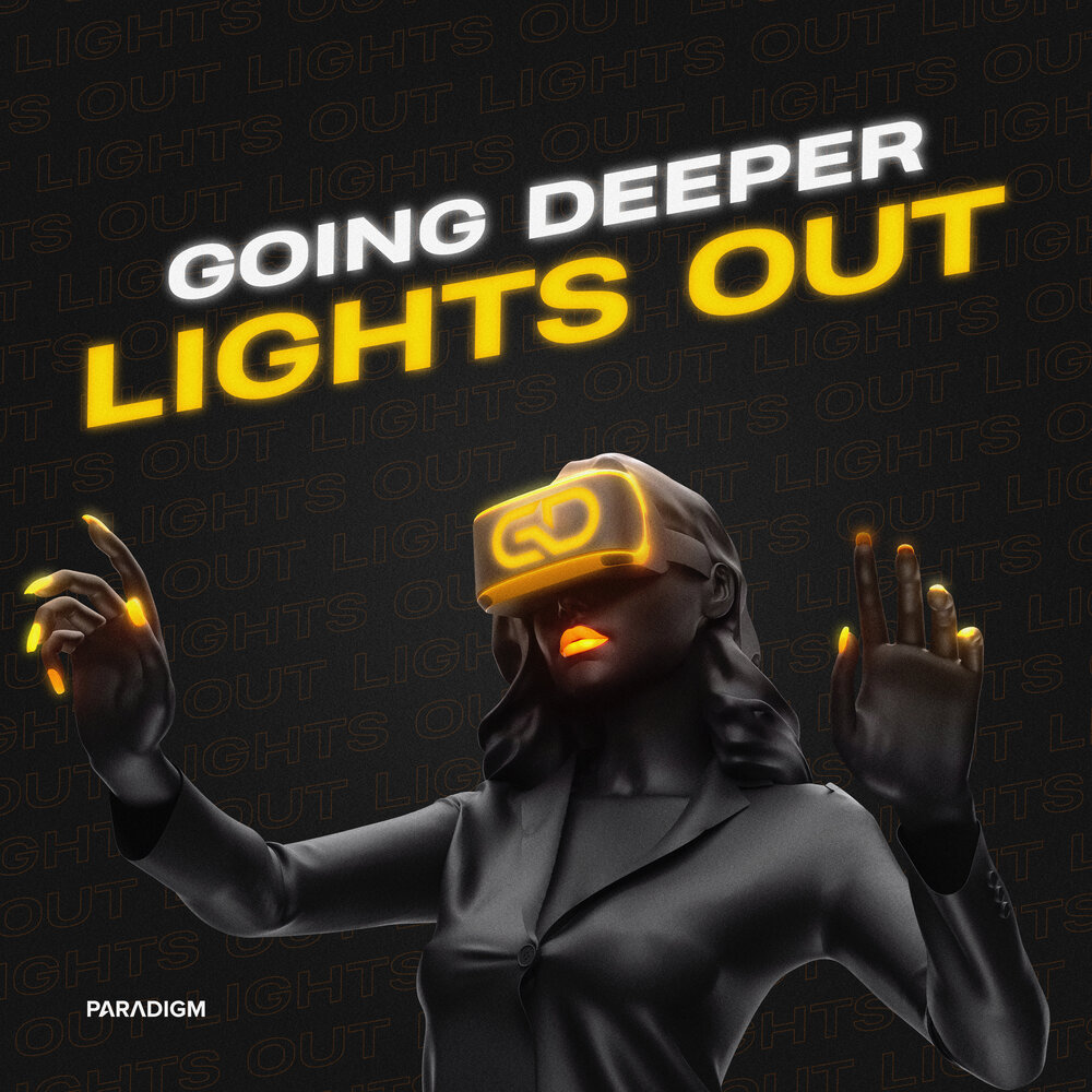 Going Deeper - Lights Out