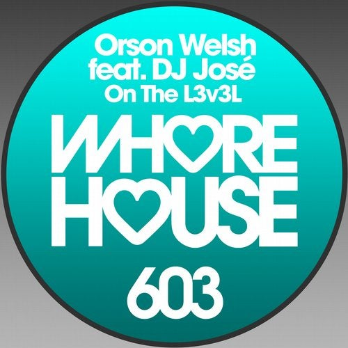 Orson Welsh, DJ Jose - On The L3V3L (Original Mix)