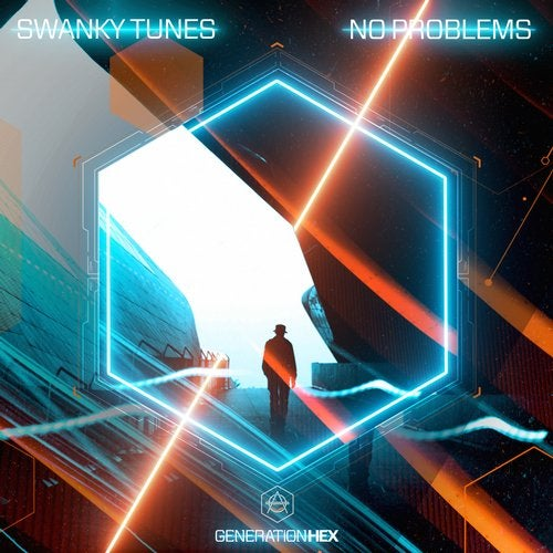 Swanky Tunes - No Problems (Extended Mix)