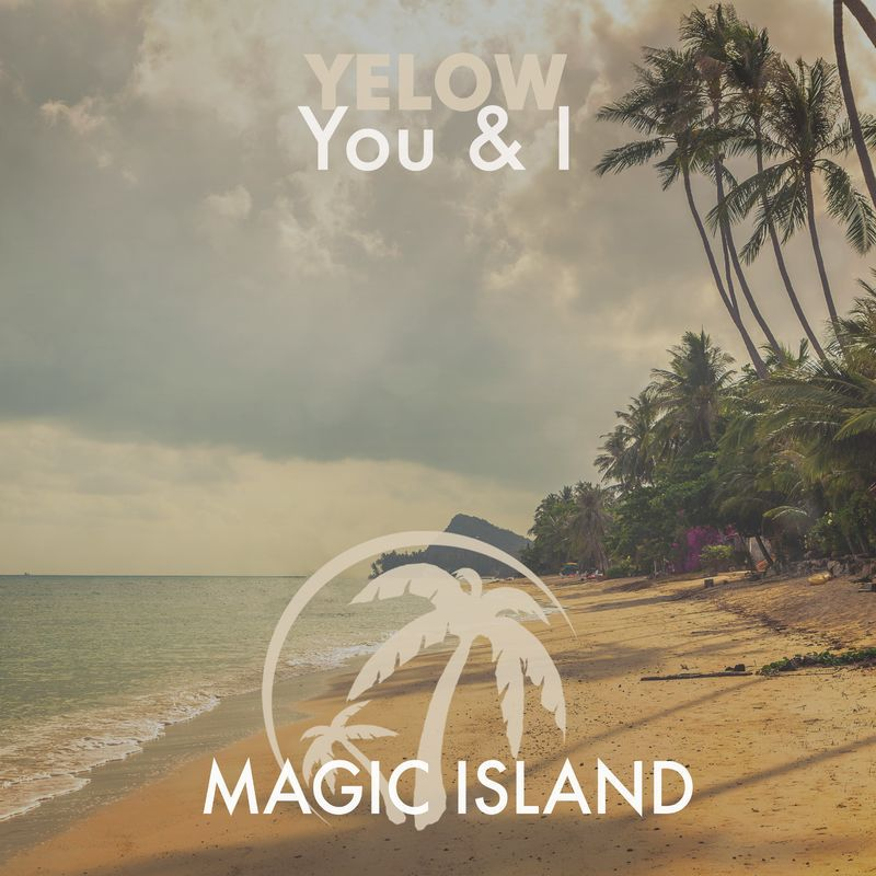 Yelow - You & I (Extended Mix)