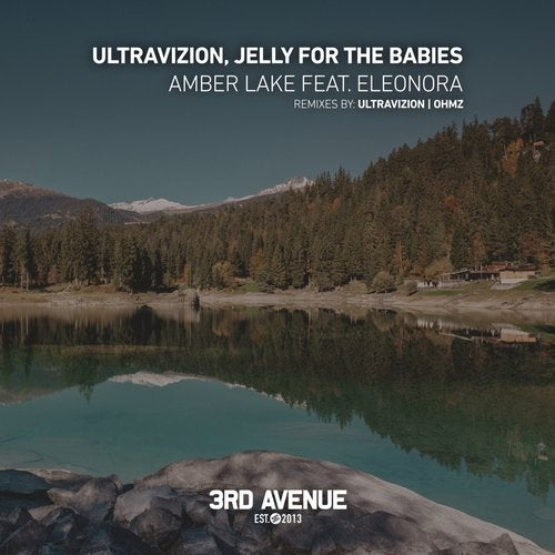 Ultravizion, Jelly For The Babies feat. Eleonora - Amber Lake (Original Mix)