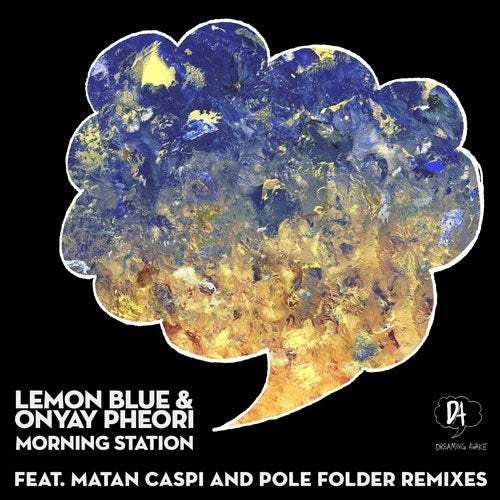 Lemon Blue, Onyay Pheori - Morning Station (Griffin Paisley Remix)