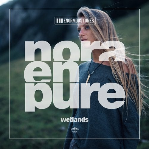 Nora En Pure - Wetlands (Dub Mix)