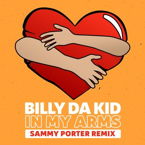 Billy Da Kid - In My Arms (Sammy Porter Extended Remix)