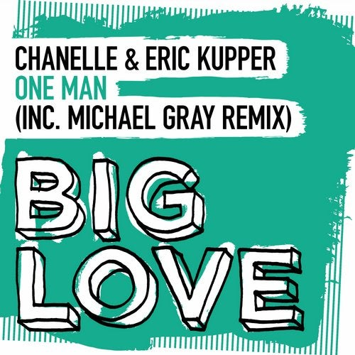 Chanelle & Eric Kupper - One Man (Michael Gray Remix)
