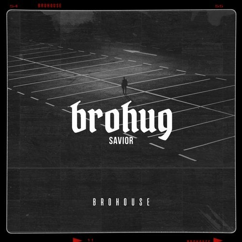 Brohug - Savior (Original Mix)