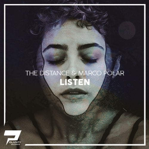 The Distance & Marco Polar - Listen (Extended Mix)