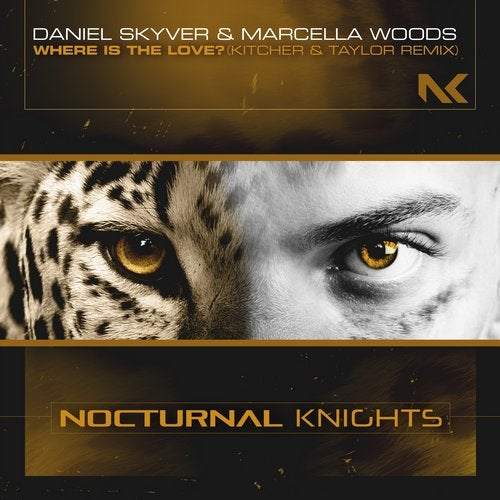 Daniel Skyver & Marcella Woods - Where Is The Love? (Kitcher & Taylor Extended Remix)