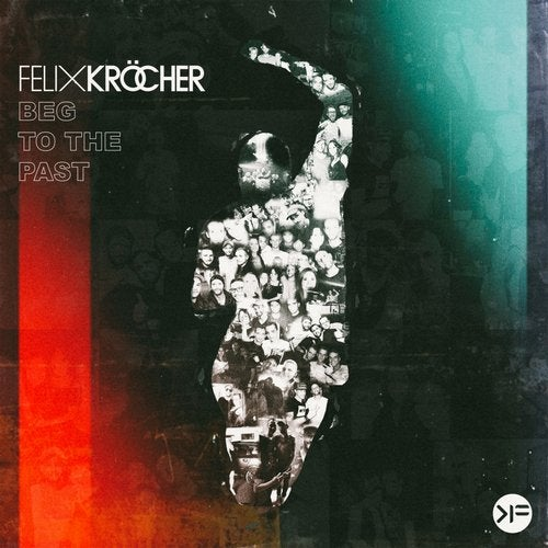 Felix Krocher - Beg To The Past feat. Haptic (Extended Mix)