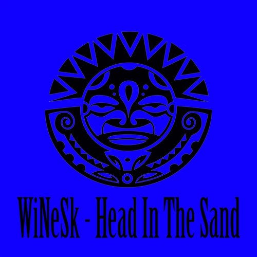 WiNeSk - Head In The Sand (Original Mix)